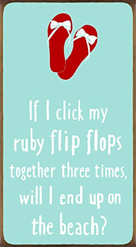 Click My Ruby Flip Flops - 5.5 x 10 Wooden Block Sign by My Word! ()