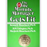 The One Minute Manager Gets Fit, Dee W. Edington, 0688086713