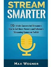 Stream Smarter