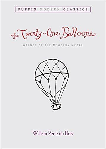 the twenty one balloons puffin modern classics william pene du