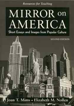 Resources for Teaching Mirror on America (Short Essays and Images From Popular Culture, 2nd Edition)