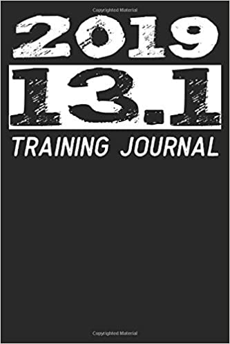 2019 13 1 training journal mileage log journal for your half