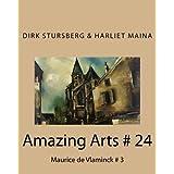Amazing Arts # 24: Maurice de Vlaminck # 3 (Volume 24) by Dirk Stursberg (2014-11-09)