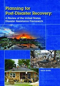 Download Planning for Post-Disaster Recovery: A Review of the United States Disaster Assistance Framework [Paperback] [2012] 2 Ed. Gavin Smith PDF