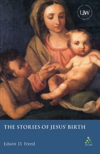 The Stories of Jesus' Birth: A Critical Introduction (Understanding the Bible and Its World)