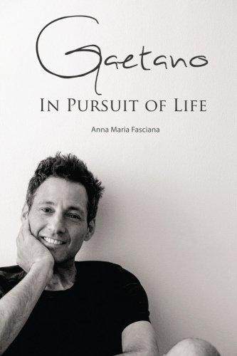 Read Online Gaetano - In Pursuit of Life pdf