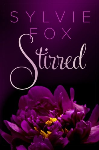 Stirred (L.A. Nights) (Volume 4)