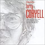 Timeless Larry Coryell