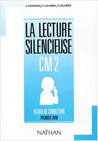Livre Lecture silencieuse et active, CM2, 1er livre. Fichier autocorrectif pdf ebook