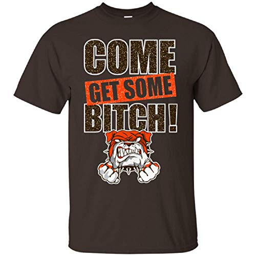 ExpressYourLoveGifts Cleveland Football Come Get Some B$tch - Playera con Mensaje del Equipo, Chocolate Scuro, Large