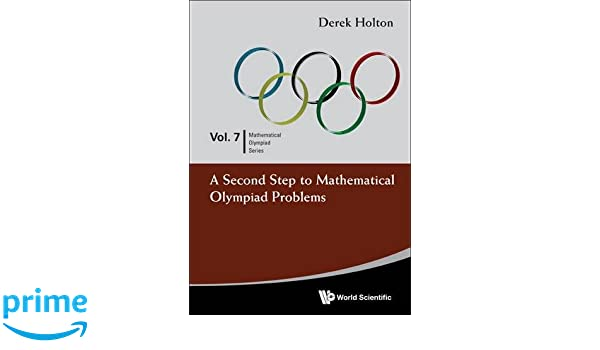 A Second Step to Mathematical Olympiad Problems (Volume 7)