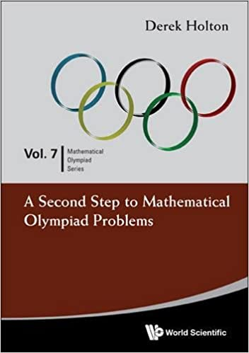 Second Step To Mathematical Olympiad Problems, A (Mathematical