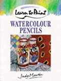 Watercolour Pencils (Collins Learn to Paint)