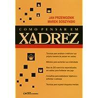 Como Pensar em Xadrez