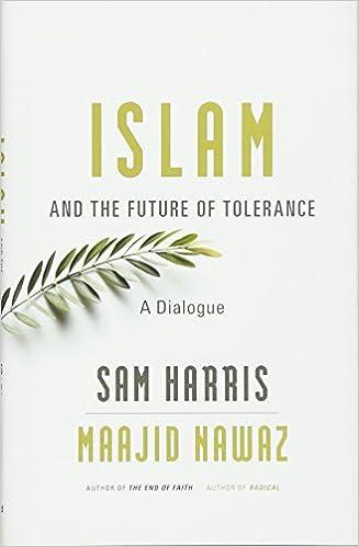 Amazon Com Islam And The Future Of Tolerance A Dialogue