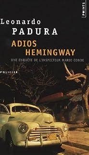 Adios Hemingway : roman, Padura Fuentes, Leonardo