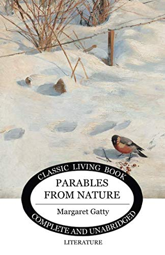 Parables From Nature (Classic Living Book) ()