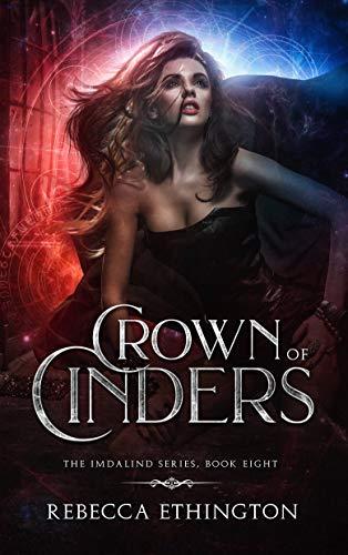 Crown of Cinders (Imdalind Series Book 8)