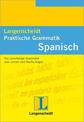 Langenscheidts Praktische Grammatik, Spanisch (Langenscheidt Praktische Grammatiken)
