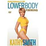 Kathy Smith: Functionally Fit - Lower Body Firming