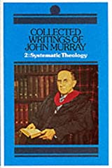 Collected Writings of John Murray: Lectures in Systematic Theology Hardcover