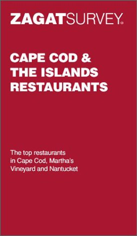 Read Online Zagatsurvey Cape Cod & the Islands Restaurants PDF