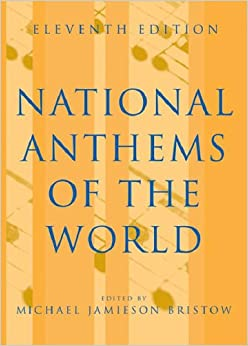 National Anthems of the World 11th edition