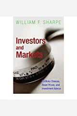 [(Investors and Markets: Portfolio Choices, Asset Prices, and Investment Advice )] [Author: William F. Sharpe] [Aug-2008] Paperback