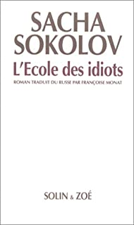 L'école des idiots : roman