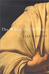 The White Fire of Time (Wesleyan Poetry)