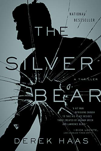 The Silver Bear: A Novel (Silver Bear Thrillers)