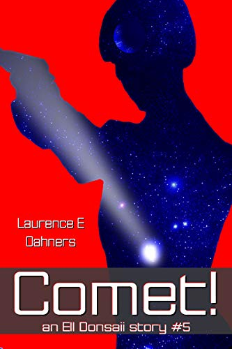 Comet!   (an Ell Donsaii story #5 ) ()