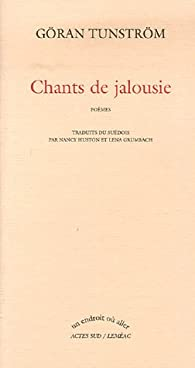 Chants de jalousie par Tunström