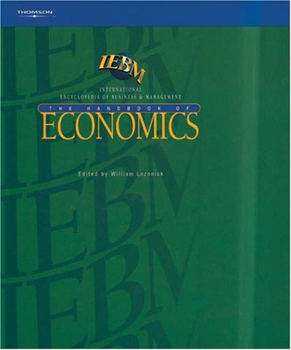 IEBM Handbook of Economics: (International Encyclopaedia of Business and Management) (Iebm Handbook Series) pdf
