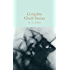 Complete Ghost Stories (Macmillan Collector's Library Book 97)