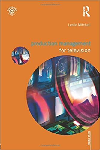 Book Production Management for Television (Media Skills) by Leslie Mitchell (2009-02-20)