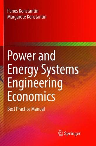 Power and Energy Systems Engineering Economics: Best Practice Manual by Springer