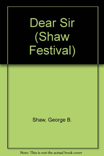 Dear Sir (Shaw Festival) by Brand: Canadian Broadcasting Corporation (CBC Audio)