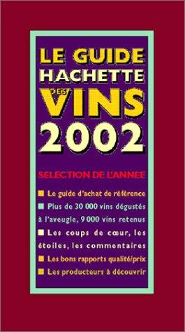 Le Guide Hachette des vins, édition 2002