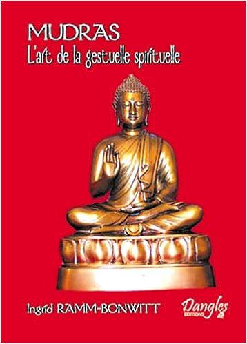 d6fd8e838e3c70 🏛 Livre en ligne gratuit à télécharger Mudras - L art de la ...