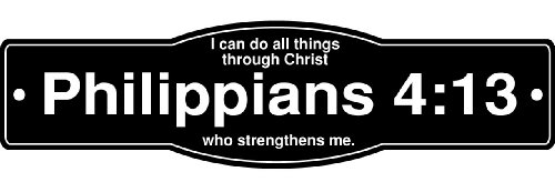 I Can Do All Things Through Christ Who Strengthens Me Philippians 4:13 Street Sign with Bible Verse Inspirational Christian Banner Poster Religious