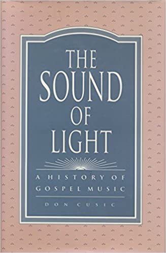 Book The Sound of Light: A History of Gospel Music