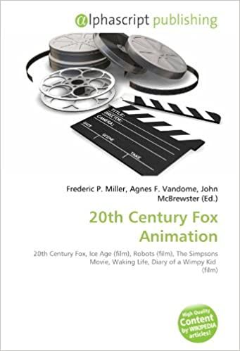 20th Century Fox Animation: 20th Century Fox, Ice Age film , Robots film , The Simpsons Movie, Waking Life, Diary of a Wimpy Kid film: Amazon.es: Miller, Frederic P., Vandome, Agnes F.,