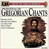 Best of the Classics: Festival Of Gregorian Chants