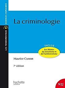 La criminologie par Cusson