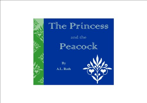 (The Princess and the Peacock )