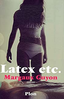 Latex, etc. par Guyon