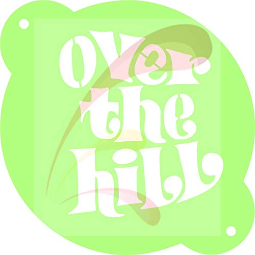 Over The Hill, 40, 50, 60, Happy Birthday, Cookie stencil, Cake Stencil, Coffee Stencil, Candy Stencil, Cupcake stencil for Royal Icing, powders, sugars, edible glitters and Airbrushing