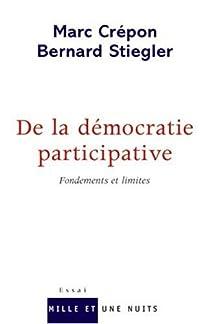 De la démocratie participative : Fondements et limites par Crépon