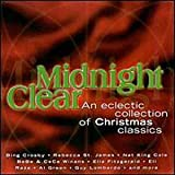 Midnight Clear: An Eclectic Collection of Christmas Classics